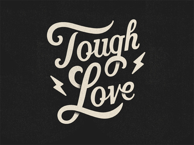 Tough Love by Todd Wendorff #lettering