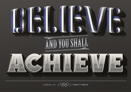 All sizes | Believe and you shall Achieve | Flickr - Photo Sharing! #lettering #steven #bonner #type #typography
