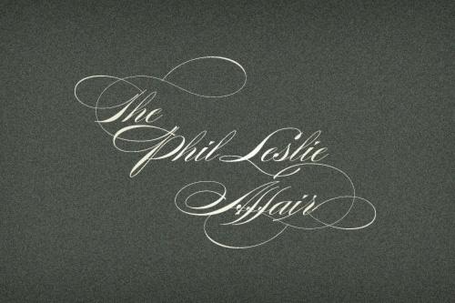 All sizes | The Phil Leslie Affair | Flickr - Photo Sharing! #cursive #script #typeface