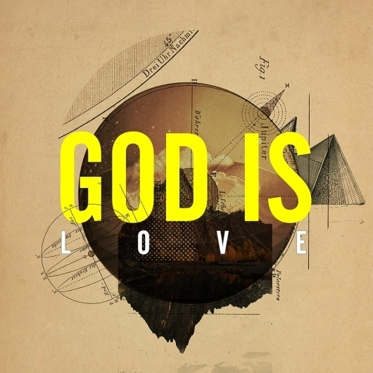 All sizes | GOD IS LOVE | Flickr - Photo Sharing! #technical #design #melton #drew #illustration #god #love #justlucky