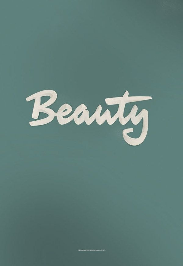 BEAUTY. A poster done with Laszlito Kovacs by Laura Meseguer #beauty #lettering #poster #typography