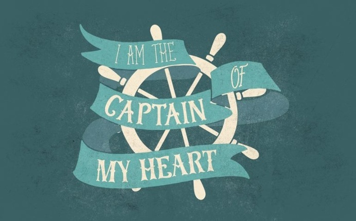 I am the Captain of my Heart
