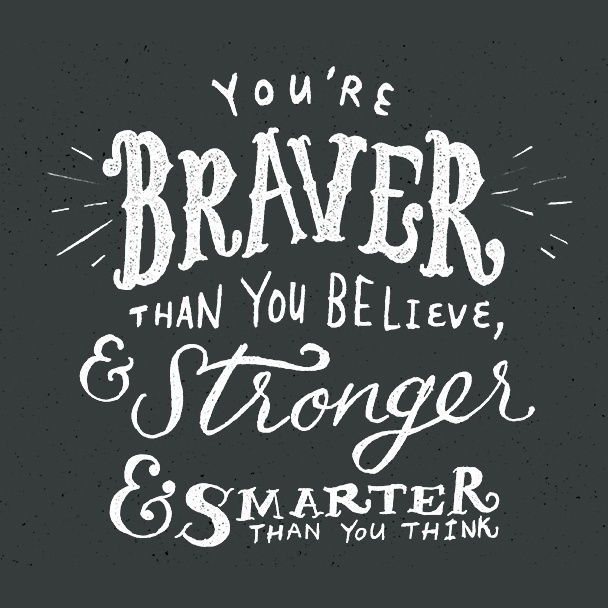 Braver Inspiration Creative Lettering Design Quotes