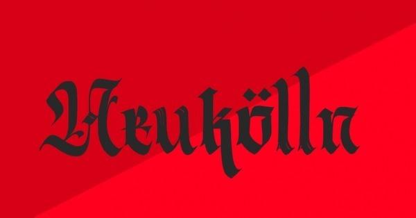 Neukölln - Berliner Fraktur #calligraphy #font #typography