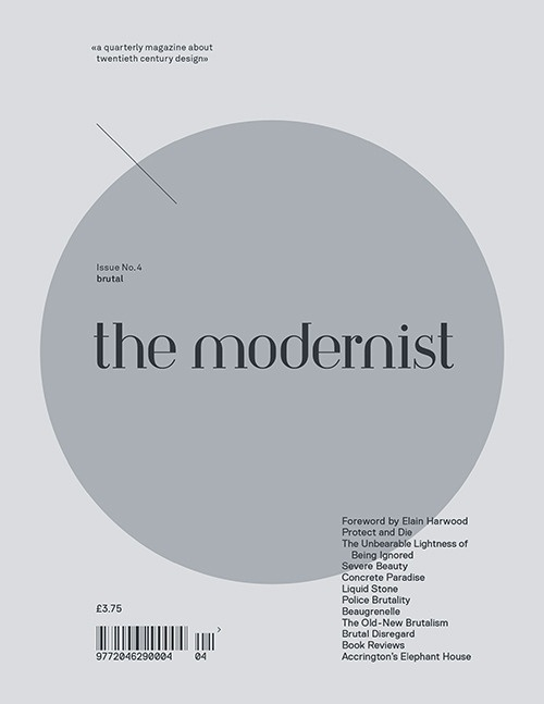 the modernist — the modernist issue #4 'BRUTAL'