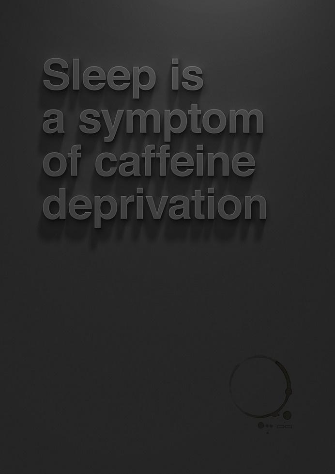 sleep #deprivation #of #sleep #is #symptom #caffeine