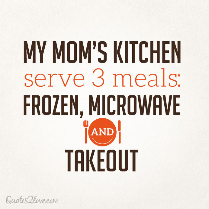 my moms kitchen serve 3 meals frozen microwave and takeout cooking