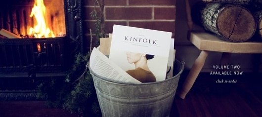 Kinfolk Magazine - Home #magazine #print #kinfolk #branding