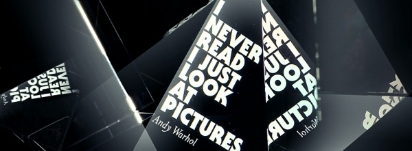 i_never_read_i_just_look_at_pictures1.jpg 849×313 Pixel #andy #warhol #glas #makro #typo
