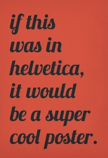 Oli Phillips, Typographic Poster Designed by RubySoho #helvetica #poster #typography