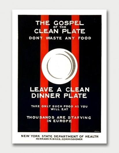 Clean Plate Gospel, 1917. / Aqua-Velvet #government #1917 #mallory #poster