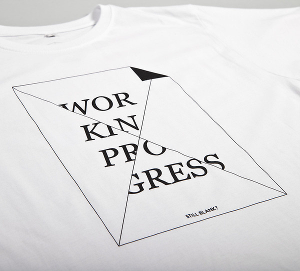 NATRI - work in progress - T-Shirt (white): WORK IN PROGRESS - STILL BLANK?