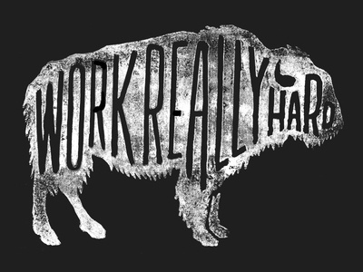Work Really Hard #buffalo #lettering #hand #typography