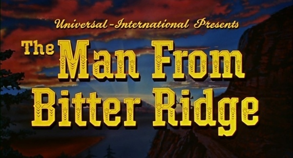 The Man from Bitter Ridge (1955) movie title #movie #lettering #title
