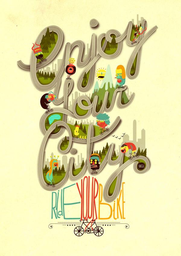 Enjoy Your City, Ride Your Bike #city #ride #enjoy #illustration #your #bike