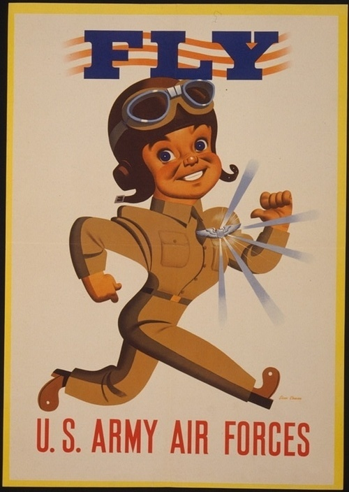 """""""Fly U.S. Army Air Forces.""""Recruitment poster for the U.S. Air Force, ca. 1942.Source #usaaf #army #air #force #illustration #vintage #us"""