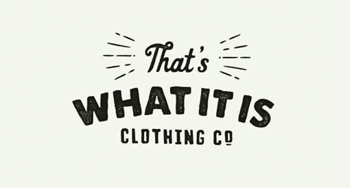 Design Work Life » cataloging inspiration daily #clothing #what #thats #is #logo #it #vintage #company #type #typography