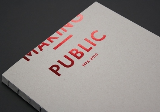 HelloMe — Making Public #print #blocking #stamping #foil #typography