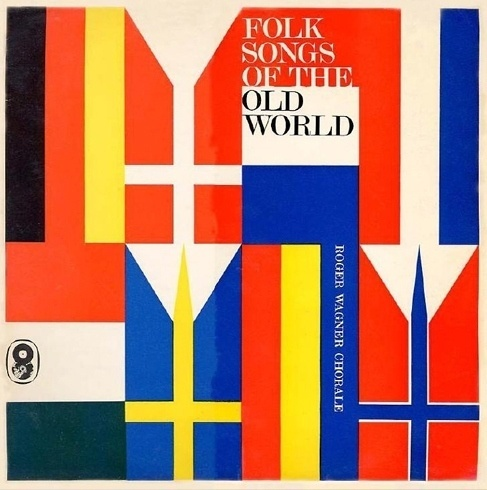 Item 151: WRC Folk Songs of the Old World / unknown designer / 1960s « Recollection #vinyl #sleeve