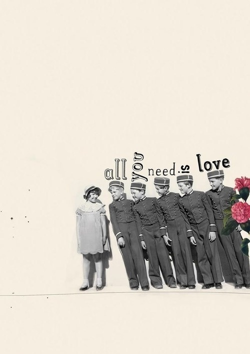 All you need is love - Collage by Selman HOSGOR #beatles #collage #vintage #typography