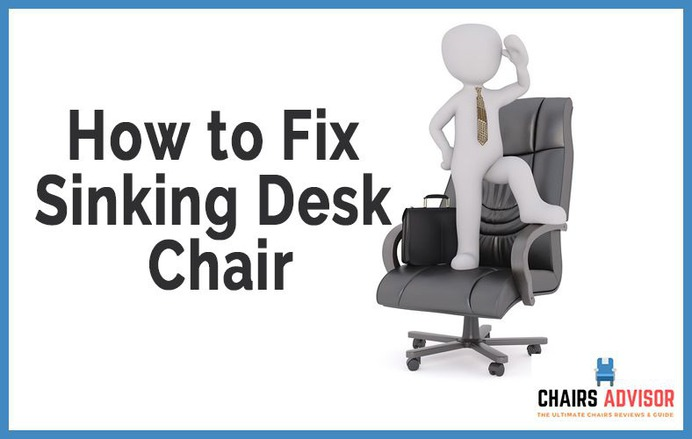 How to Fix a Sinking Desk Chair