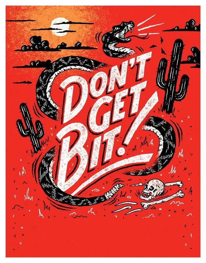 Don't get bit by Nathan Yoder #inspiration #lettering #typography