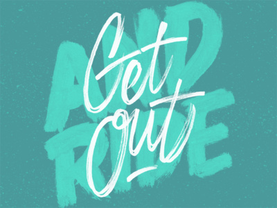 Get Out And Ride - Mike Greenwell #handLettering #typography