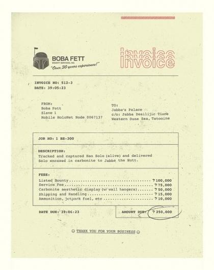 Boba Fett Invoice #brock #bobafet #davis #director #art #type #genius #lol