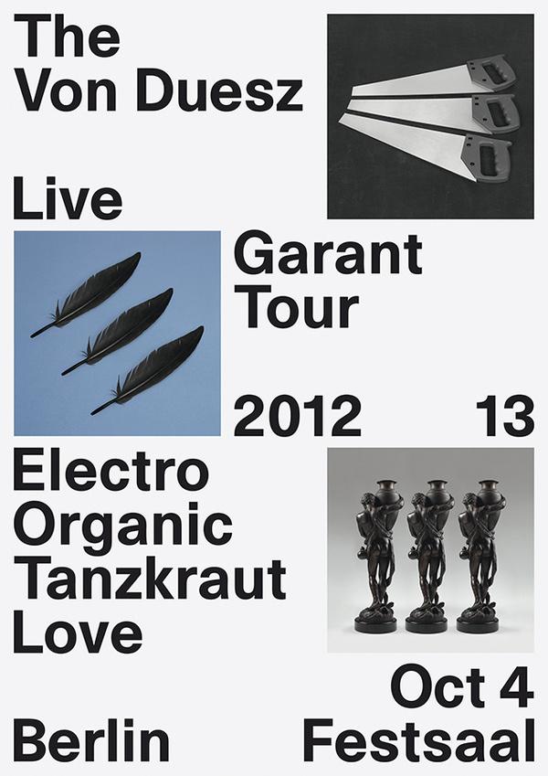 The Von Duesz, Garant, Tour poster, 2012 #typographic #tim #& #poster