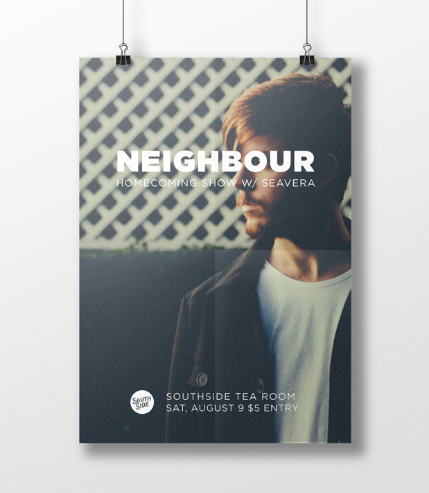 Neighbour Poster by Sophia Mary Mac Photography by Aimee Catt #layout #design #photography #poster #band #music #typography #gotham