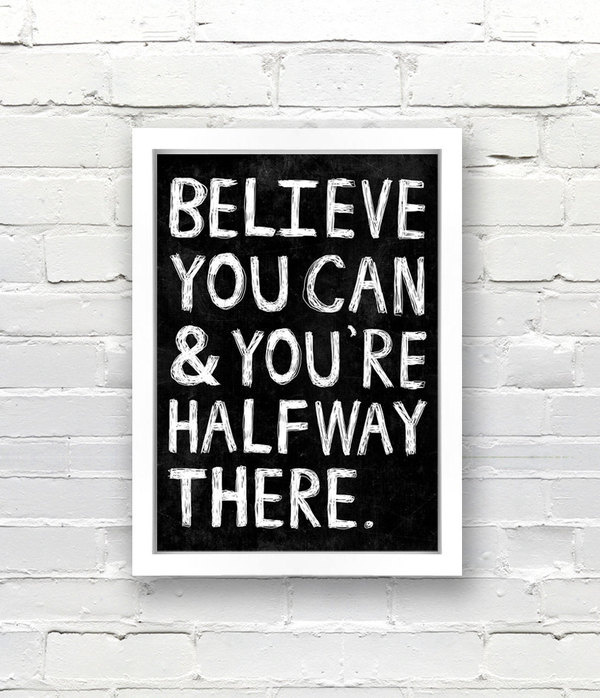 Typography Poster, quote print, apartment decor, inspirational art Believe You Can And You're Halfway There A3 #interior #text #white #black #poster #art #typography