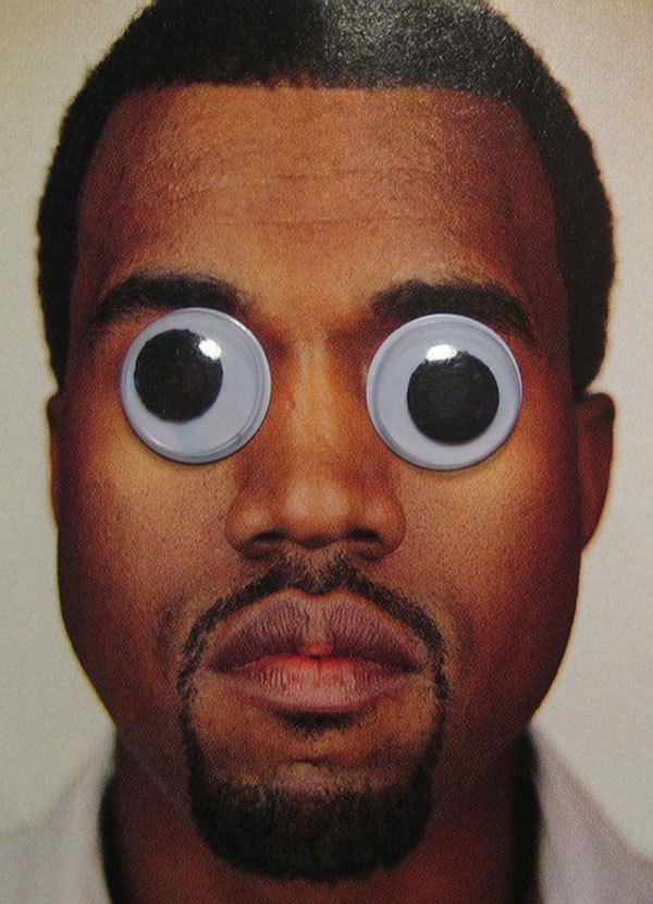 Kanye West with googly eyes. - follow dailyinspiration #kanye #west #googly #eyes #rap #fun #kim #hiphop #rnb