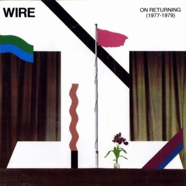 El estupor se hizo mármol...: Wire On Returning 1977 1979 #post #album #modern #wire #art #collage
