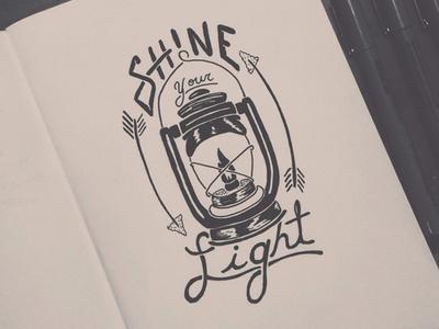 Shine Your Light #arrow #lantern #typography