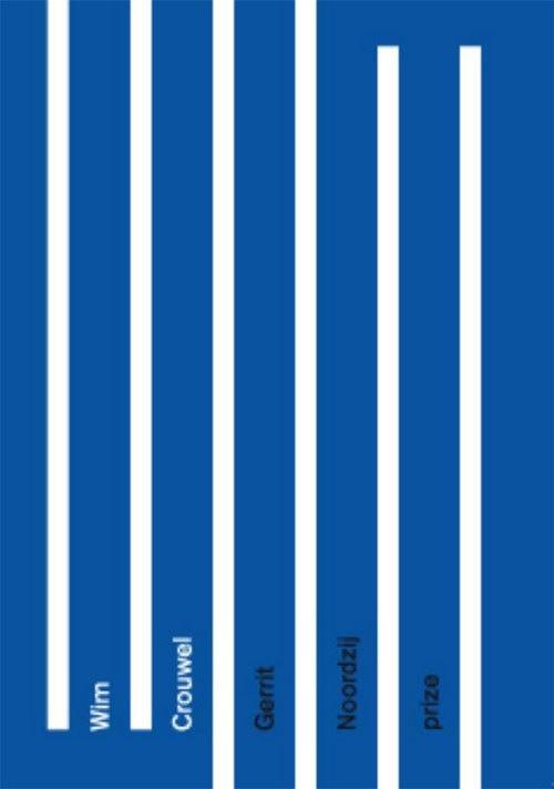 Wim Crouwel. Gerrit Noordzij prize   Wim Crouwel   9789490913205 #poster