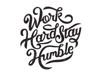 typeverything.com,Work Hard Stay Humble by Clarke Harris #lettering #hand