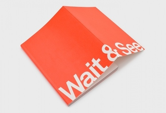 Wait & See - David Marsh - Graphic Designer #print
