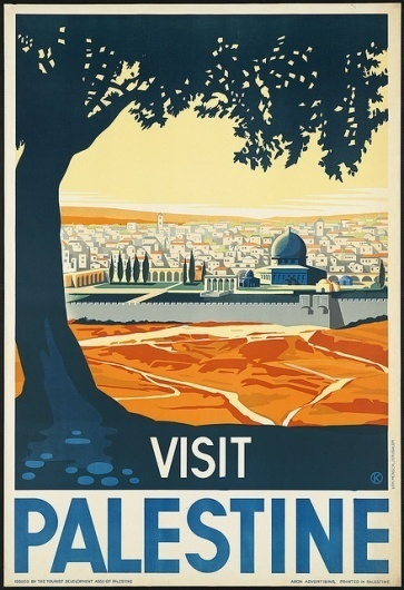 Visit Palestine | Flickr - Photo Sharing! #international #print #travel #vintage #posters #palestine