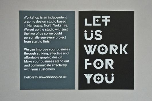 Let Us Work For You - Workshop Graphic Design & Print - Leeds, West Yorkshire #type #identity #workshop