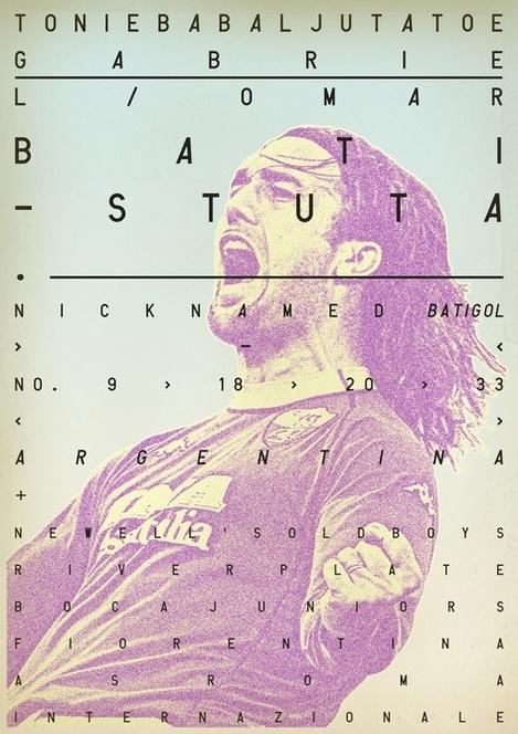Sucker for Soccer on the Behance Network #dada #batistuta #soccer #vintage #poster #fubol