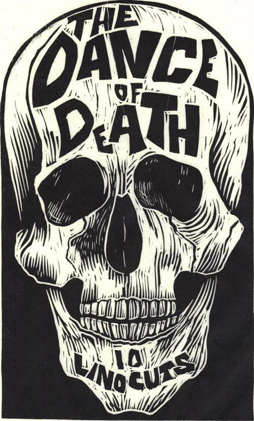 The Linocut Dance of Death 50 Watts #illustration #skull #typography