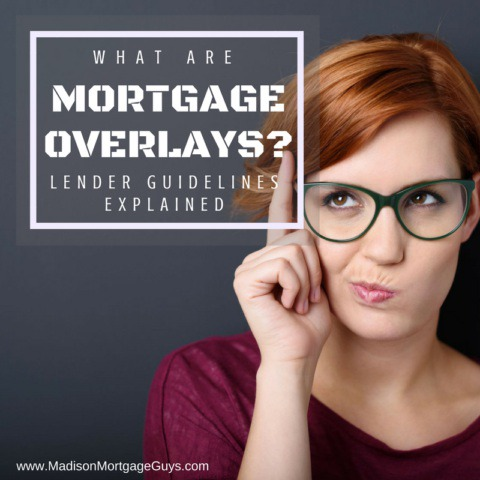 What Are Mortgage Overlays?