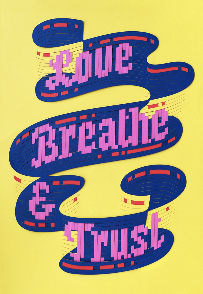 Bart Vollebregt Love Breathe & Trust #poster #paper #weave #woven #lasercut #typography