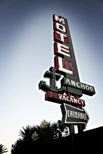 Anchor Motel | Flickr - Photo Sharing! #signage #motel #neon