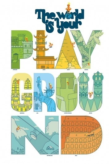 All sizes | The World is Your Playground | Flickr - Photo Sharing! #inspiration #playground #typography