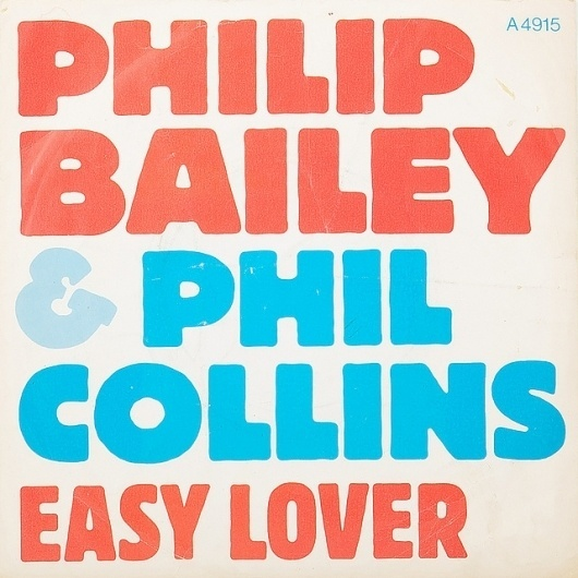 All sizes | Philip Bailey & Phil Collins | Flickr - Photo Sharing! #phillip #easy #bailey #phil #lover #vinyl #collins #music #typography
