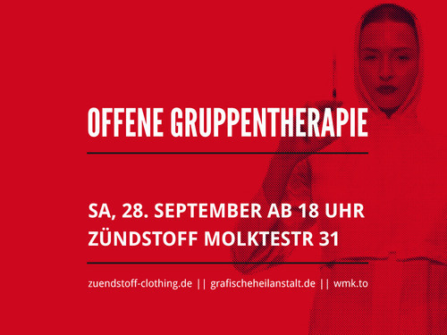 OFFENE GRUPPENTHERAPIE @ Zündstoff Clothing #funktion #form #grafischeheilanstaltde #clothingde #zuendstoff #offene #gruppentherapie #eventposter #exhibition #graphica #la #fucks #poster #viva