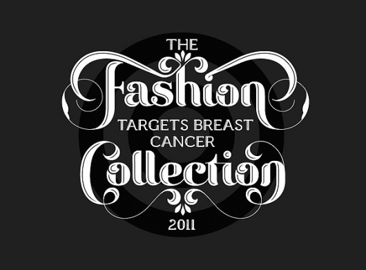 Fashion Targets Breast Cancer on the Behance Network #fashion #typographic #ornate #logo