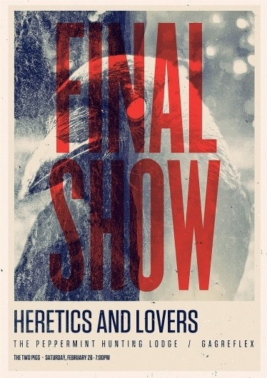 All sizes | Heretics Final Show Alt | Flickr - Photo Sharing! #typo #poster #show