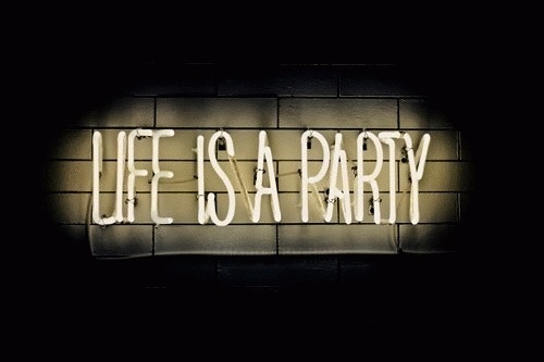 A.   Life is a party #life #party